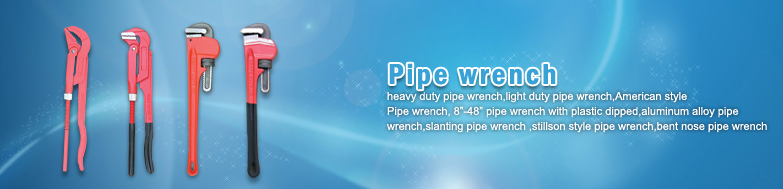 china manufacturer of pipe wrench-pipe wrench tools|pipe wrench supplier|pipewrench exporter